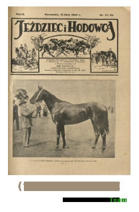 Jeździec i Hodowca, R. 3 (1924), Nry 27/28-51/52