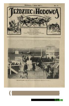 Jeździec i Hodowca, R. 6 (1927), Nry 17-26