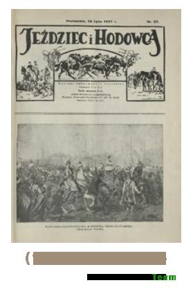 Jeździec i Hodowca, R. 6 (1927), Nry 27-38