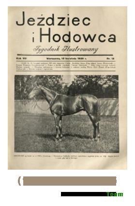 Jeździec i Hodowca, R. 8 (1929), Nry 15-26