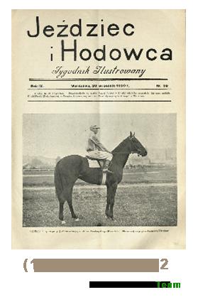 Jeździec i Hodowca, R. 9 (1930), Nry 38-52