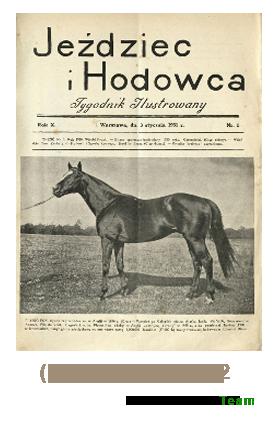 Jeździec i Hodowca, R. 10 (1931), Nry 1-12