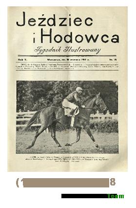 Jeździec i Hodowca, R. 10 (1931), Nry 25-38