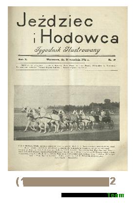 Jeździec i Hodowca, R. 10 (1931), Nry 39-52