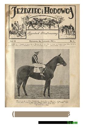 Jeździec i Hodowca, R. 11 (1932), Nry 1-13
