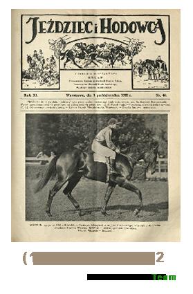 Jeździec i Hodowca, R. 11 (1932), Nry 40-52