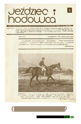 Jeździec i Hodowca, R. 12 (1933), Nry 1-10