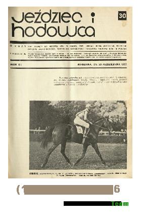 Jeździec i Hodowca, R. 12 (1933), Nry 30-36