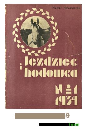 Jeździec i Hodowca, R. 13 (1934), Nry 1-9
