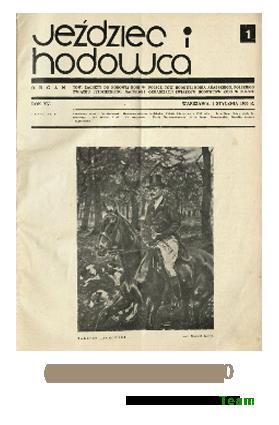 Jeździec i Hodowca, R. 15 (1936), Nry 1-10
