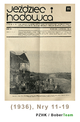Jeździec i Hodowca, R. 15 (1936), Nry 11-19