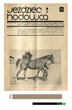 Jeździec i Hodowca, R. 16 (1937), Nry 10-18
