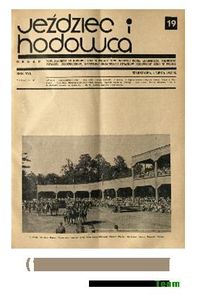 Jeździec i Hodowca, R. 16 (1937), Nry 19-27