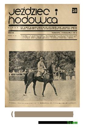 Jeździec i Hodowca, R. 16 (1937), Nry 28-36